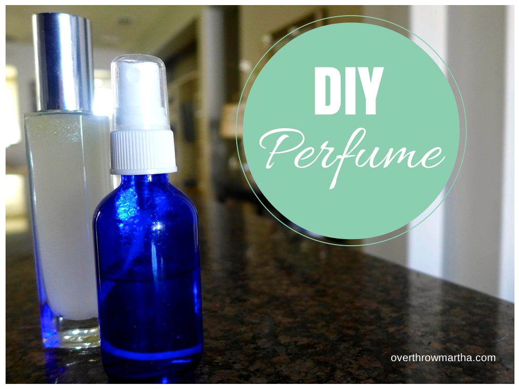 Diy perfume making your signature scent overthrow martha - Homemade scent recipes ...