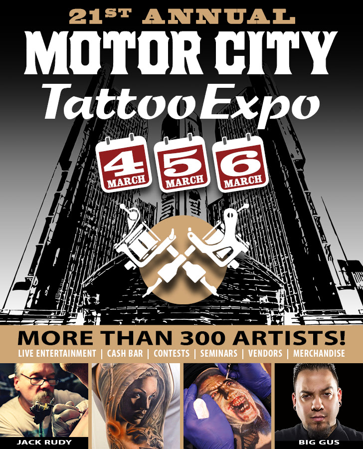 Motorcityblog prepare your hide motor city tattoo expo for Detroit tattoo convention 2017