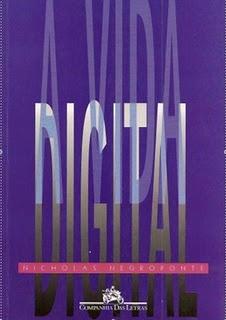Capa do livro A Vida Digital, Nicholas Negroponte