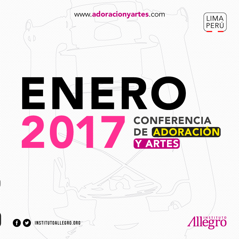 Adoración y Artes 2017