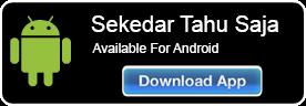 Download The Sekedar Tahu Saja Free Android App