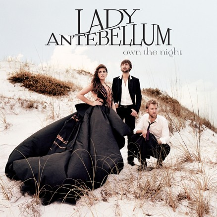 *TOP ON FIRE 2011* - Página 4 Lady+Antebellum+-+2011+-+Own+The+Night