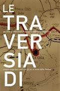 LE TRAVERSIADI: appunti di viaggio e diario di produzione del film