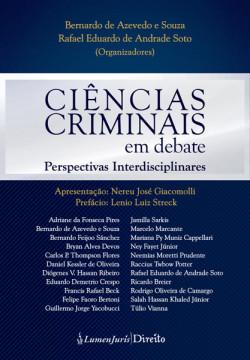 Ciências Criminais em Debate – Perspectivas Interdisciplinares