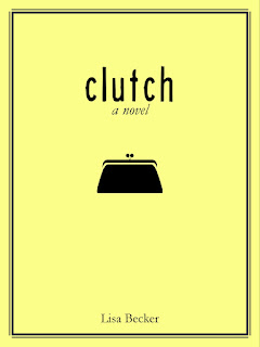 "clutch: a novel is the laugh-out-loud, chick lit romance chronicling the dating misadventures of Caroline Johnson, a single purse designer who compares her unsuccessful romantic relationships to styles of handbags – the ""Hobo"" starving artist, the ""Diaper Bag"" single dad, the ""Briefcase"" intense businessman, etc. With her best friend, bar owner Mike by her side, the overly-accommodating Caroline drinks a lot of Chardonnay, puts her heart on the line, endures her share of unworthy suitors and finds the courage to discover the ""Clutch"" or someone she wants to hold onto."