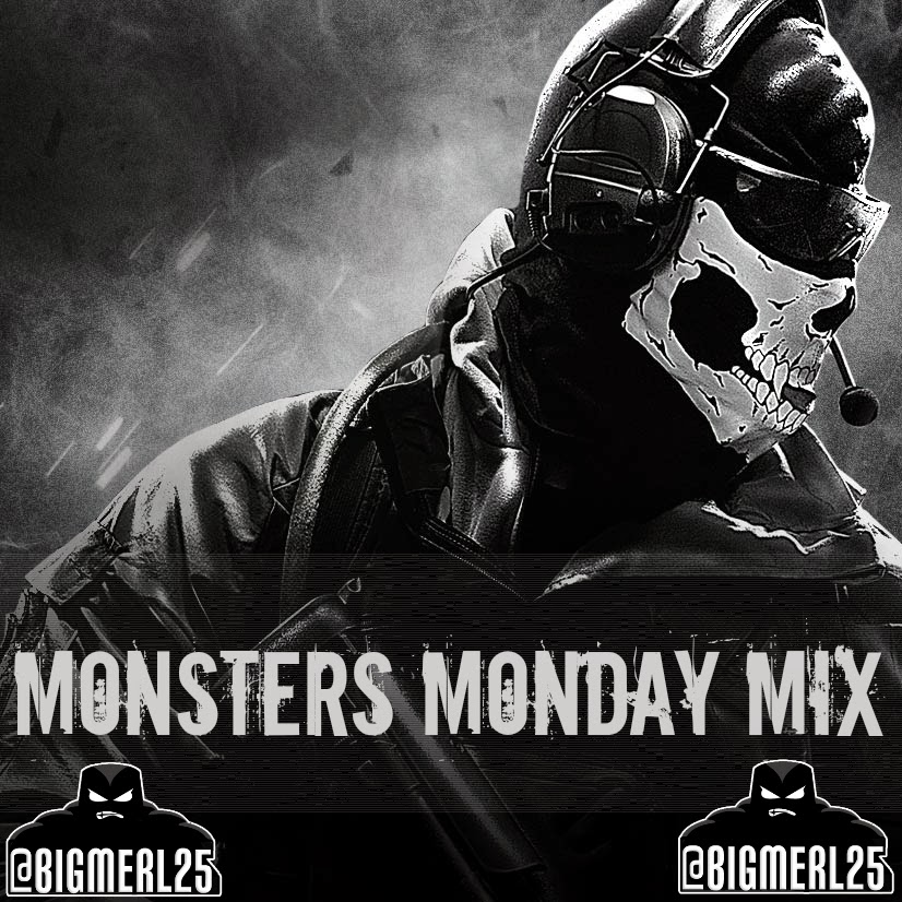 #MMM1 (monster monday mix)