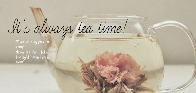 It's always tea time!