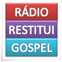 Rádio Restitui Gospel, Rádio Gospel, Rádio Cristã, Rádio Evangelica, Rádio pentecostal, Rádio