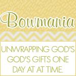 Bowmania