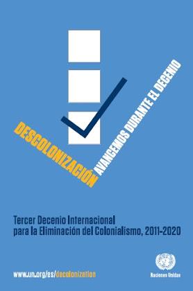 Tercer Decenio Internacional para la Eliminación del Colonialismo (2011-2020)