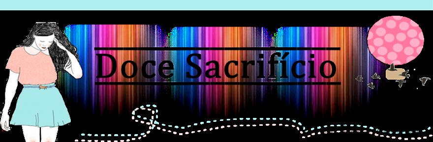 Doce Sacrifício