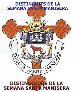 12.03.16 HISTORIAL DE LOS DISTINGUIDOS EN LA SEMANA SANTA MANISERA HASTA 2016