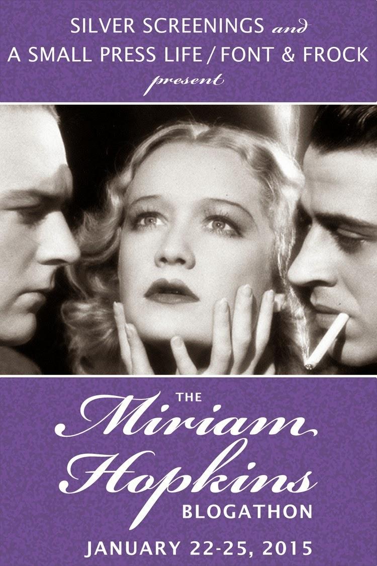 Miriam Hopkins Blogathon