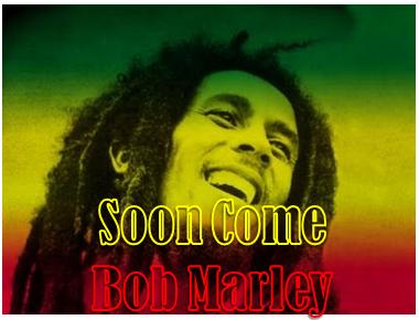 soon come bob marley