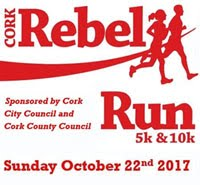 Rebel Run 10k & 5k in Cork City...Sun 22nd Oct 2017