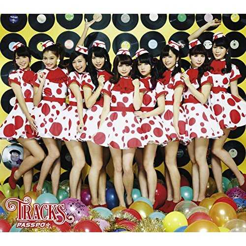 [MUSIC] PASSPO☆ – TRACKS (2014.12.10/MP3/RAR)