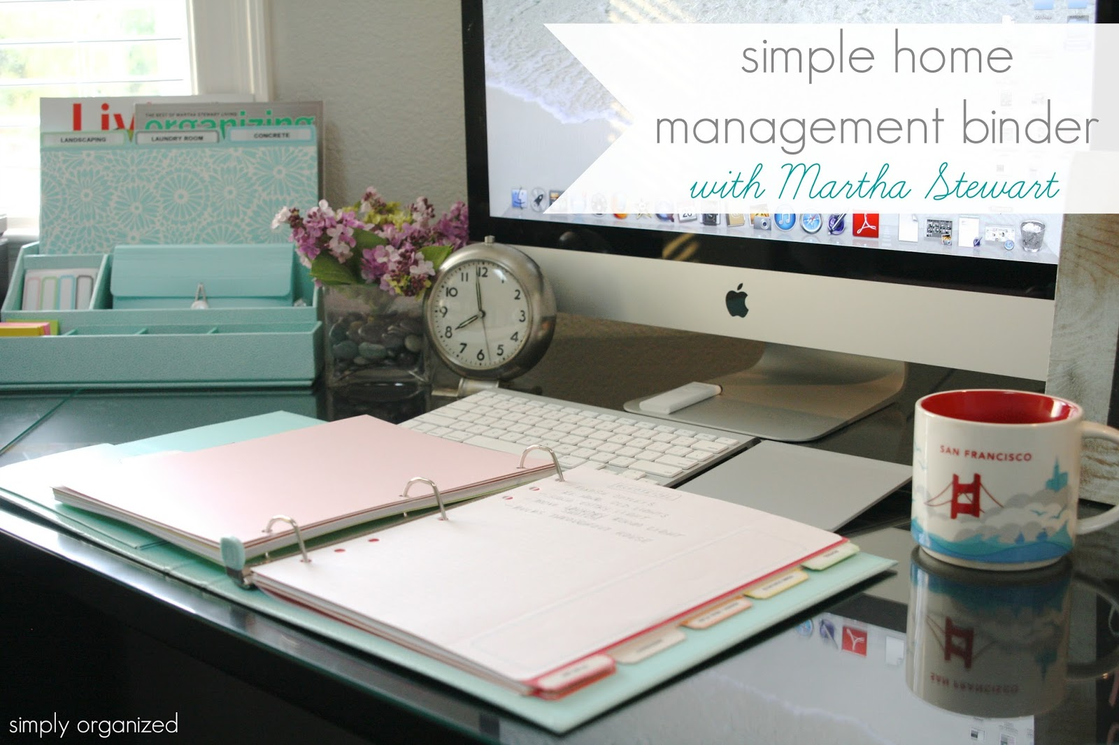 Simple Home Management Binder With Martha Stewart