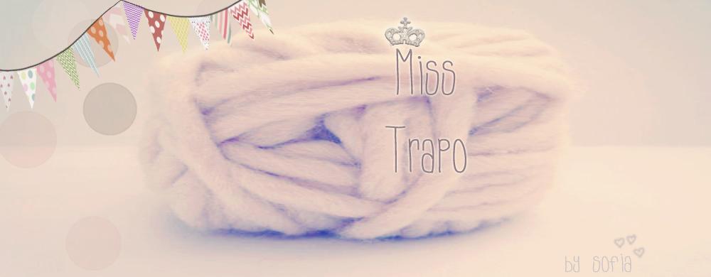 ♥ Miss trapo ♥