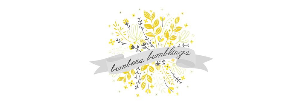 Bumber's Bumblings