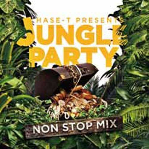 [Album] V.A. – HASE-T PRESENTS JUNGLE PARTY NON STOP MIX (2015.01.28/MP3/RAR)