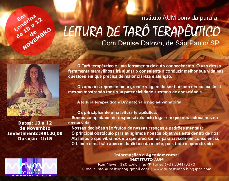 Leitura de Tarô Terapêutico, com Denise Datovo, de São Paulo/ SP.