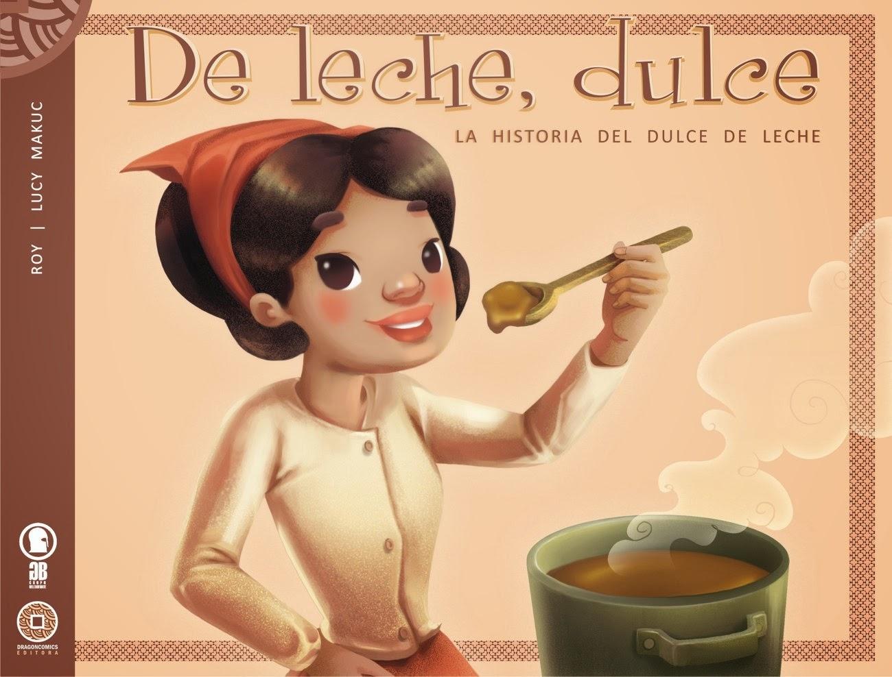 De Leche, Dulce