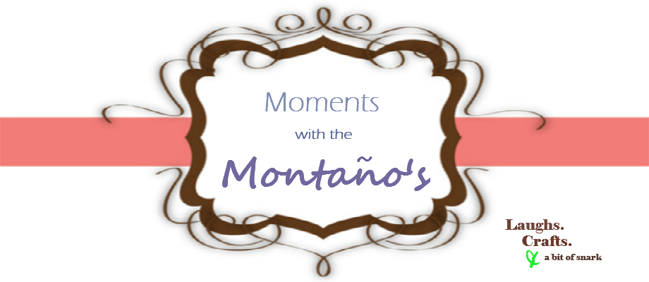 Moments with the Montano&#39;s
