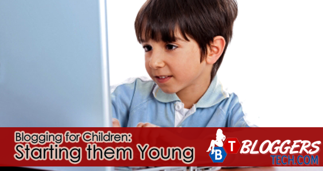 Blogging for Children: Starting them Young