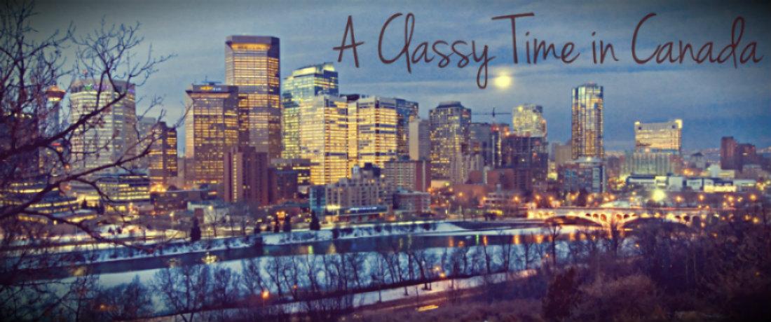 A Classy Time in Canada