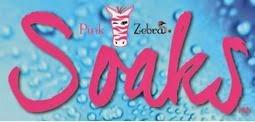 pink zebra soaks
