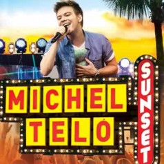 Download Michel Teló   Sunset (2013) Baixar