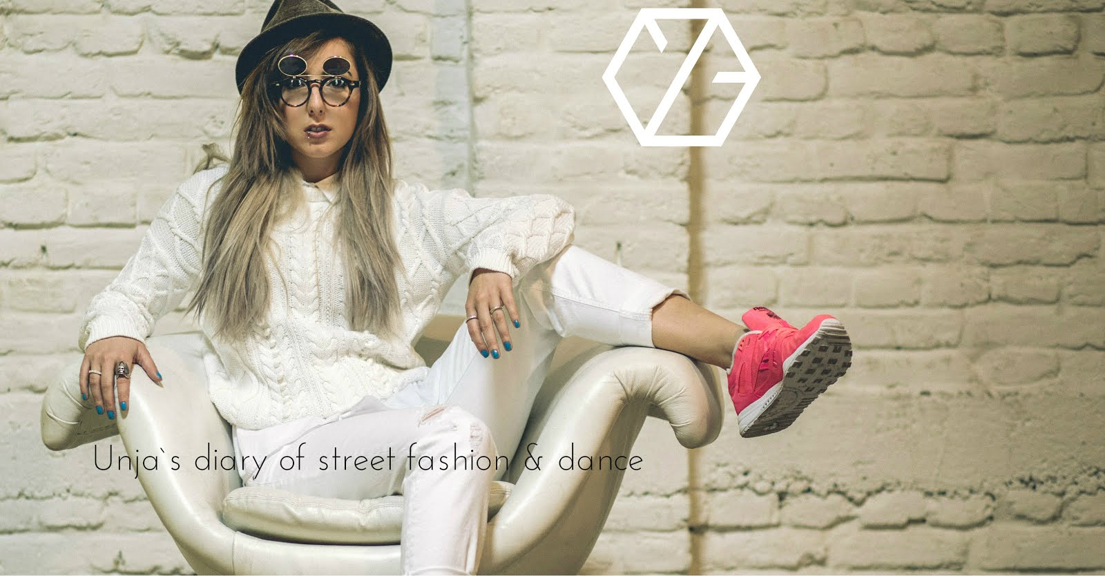 Unja`s diary of Street fashion & Dance