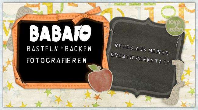 BaBaFo - Bastlen * Backen * Fotografieren