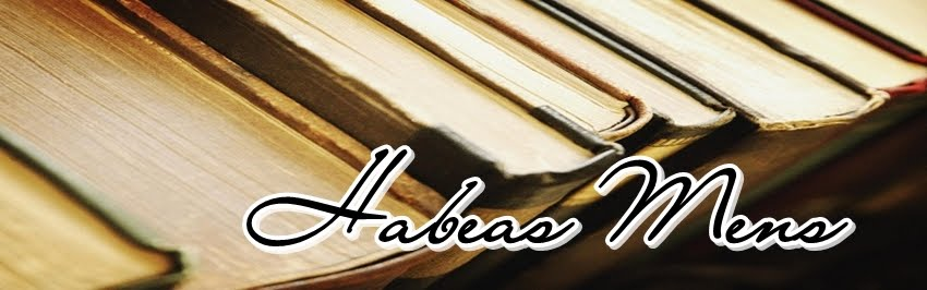 HABEAS MENS