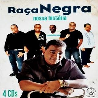 Raça Negra – Nossa Historia 2011