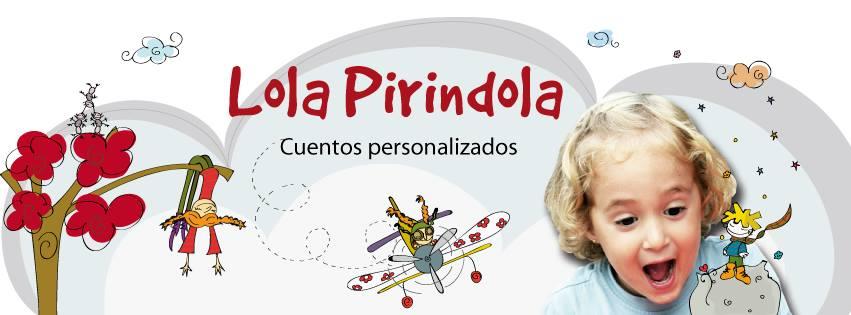 Cuentos personalizados de Lola Pirindola
