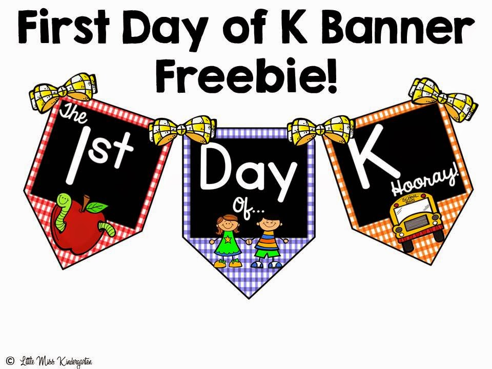 http://www.teacherspayteachers.com/Product/First-Day-of-K-Freebie-Banner-1390049