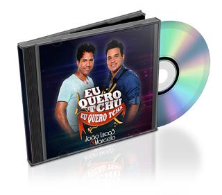 Download CD João Lucas e Marcelo Eu Quero Tchu, Eu Quero Tcha 2012