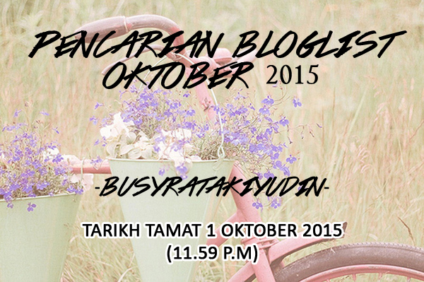 Pencarian Bloglist Oktober -BusyraTakiyudin-