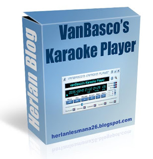 vanBasco's Karaoke Player - Herlan Blog