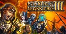Download Eternity Warrior III APK Android 2014