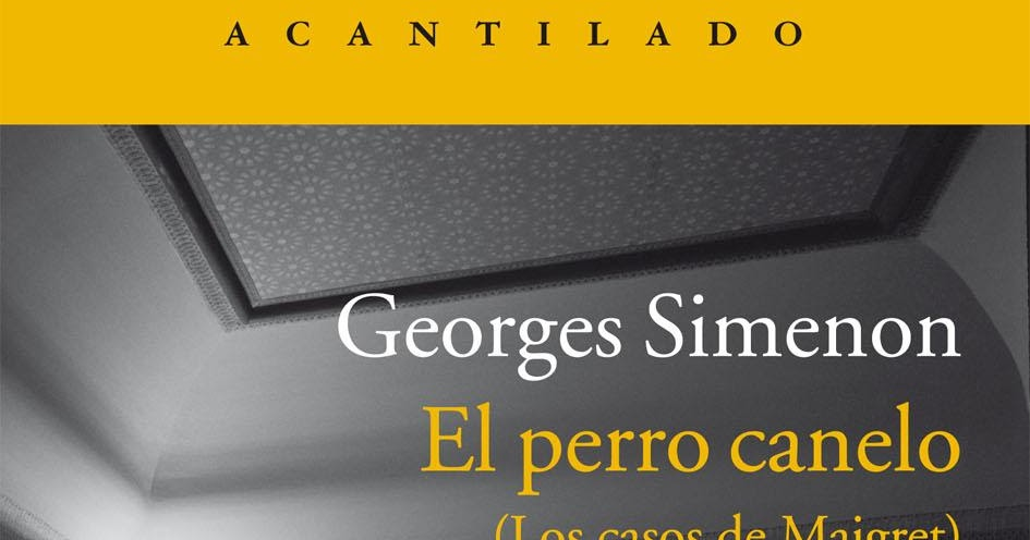09 with El Perro Canelo De Georges Simenon on Index also Resources likewise 59 as well Small teaser as well 09.