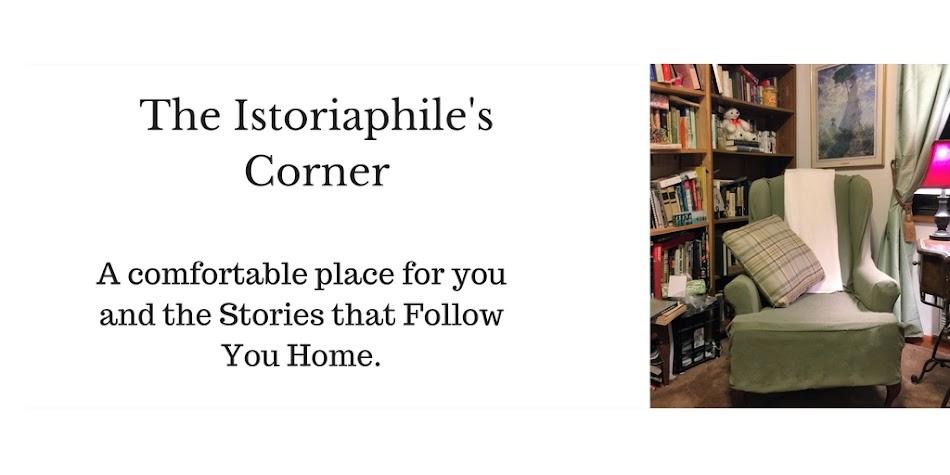 The Istoriaphile's Corner