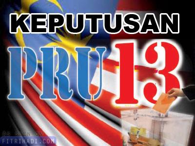 Terkini Keputusan Rasmi Pilihan Raya Umum PRU13