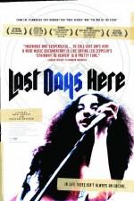 Watch Last Days Here 2011 Megavideo Movie Online