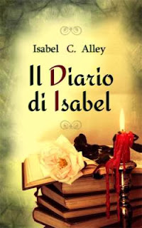 IL DIARIO DI ISABEL - Isabel C. Alley