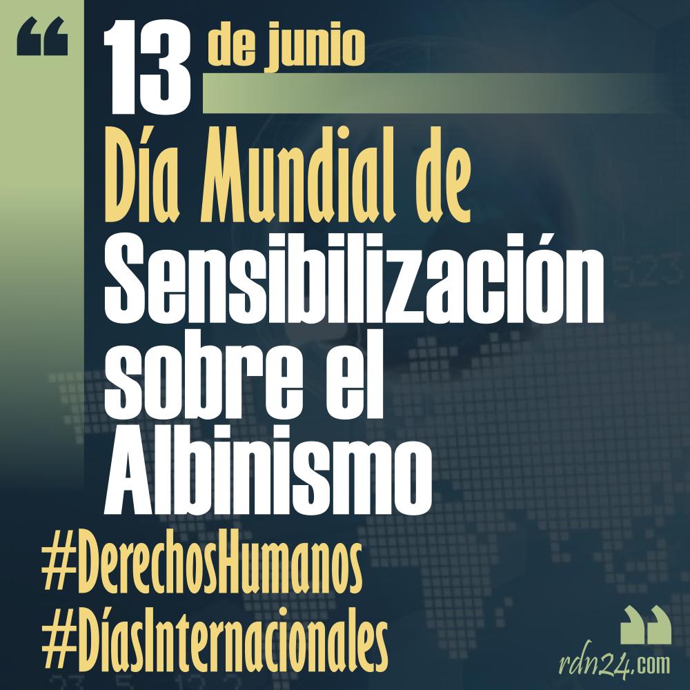 13 de junio – Día Internacional de Sensibilización sobre el Albinismo #DíasInternacionales
