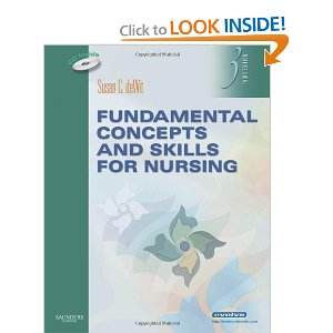 Fundamental Concepts and Skills for Nursing, 3th Edition
