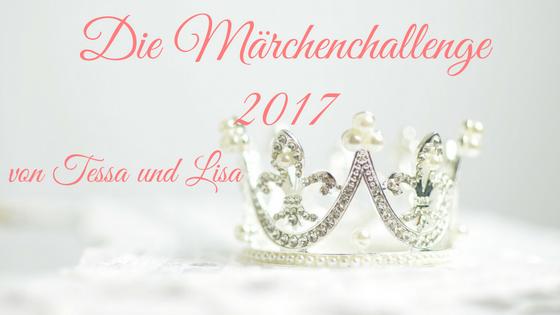 Die Märchenchallenge 2017