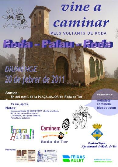 CAMINEM PELS VOLTANTS DE RODA: 2a Caminada 2011